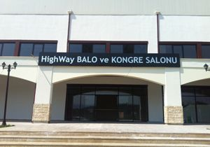 HİGHWAY BALO VE KONGRE SALONU AÇILIYOR